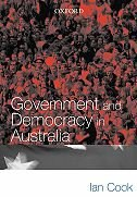 Book Government and Democracy in Australia: An Introduction by Ian Cook