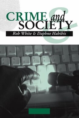 Book Crime And Society by Rob White