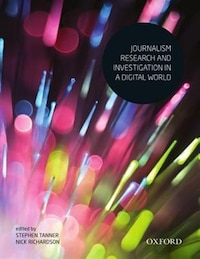 Journalism Research and Investigation in a Digital World