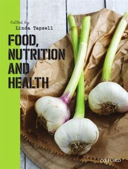 Book Food, Nutrition and Health by Linda Tapsell