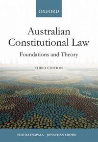 Book Australian Constitutional Law: Foundations and Theory by Suri Ratnapala