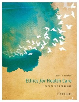 Book Ethics for Health Care by Catherine Berglund