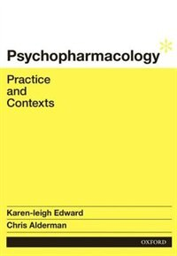 Book Psychopharmacology: Practice and Contexts by Karen-leigh Edward