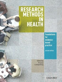 Book Research Methods in Health: Foundations for Evidenced Based Practice by Pranee Liamputtong