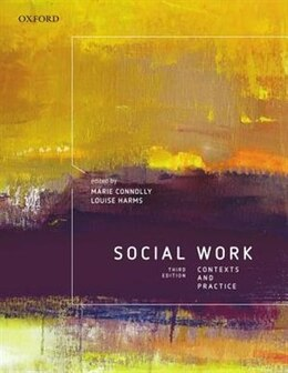 Book Social Work: Contexts and Practice by Marie Connolly