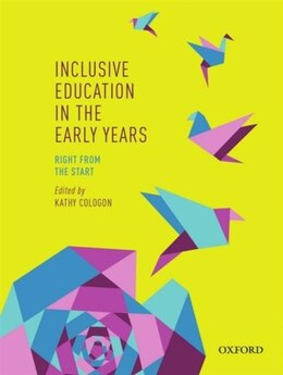Book Inclusive Education in the Early Years: Right from the Start by Kathy Cologon