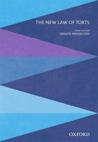 Book The New Law of Torts by Danuta Mendelson