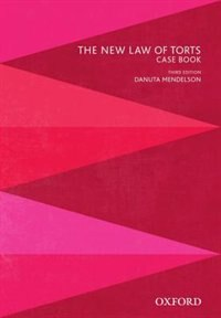 Book The New Law of Torts Case Book by Danuta Mendelson