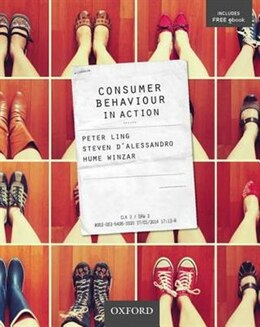 Book Consumer Behaviour in Action by Peter Ling