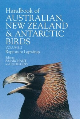 Book Handbook of Australian, New Zealand, and Antarctic Birds: Volume 2: Raptors to Lapwings by Stephen Marchant