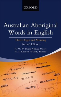 Book Australian Aboriginal Words in English: Their Origin and Meaning by R. M. W. Dixon