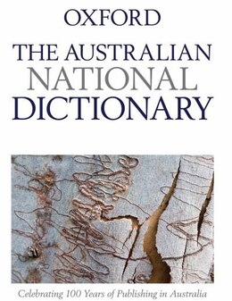 Book The Australian National Dictionary by W. S. Ramson