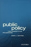 Book Public Policy: The Competitive Framework by Ewen Michael