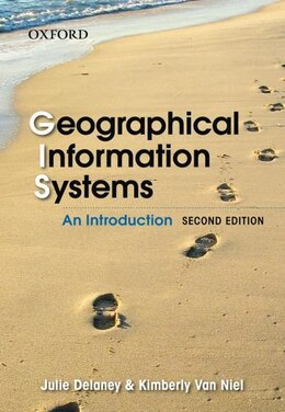 Book Geographical Information Systems: An Introduction by Julie Delaney