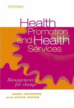 Book Health Promotion And Health Services: Management For Change by Anne Johnson