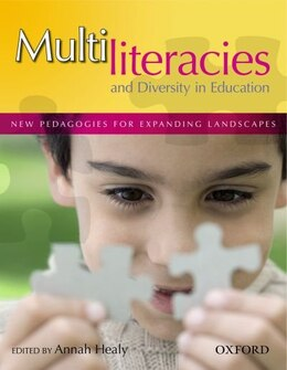 Book Multiliteracies and Diversity in Education: New Pedagogies for expanding landscapes by Annah Healy