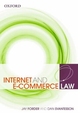 Book Internet and E-Commerce Law by Jay Forder