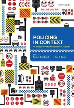 Book Policing in Context: An Introduction to Police Work in Australia by Roderic Broadhurst