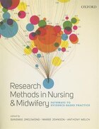 Research Methods in Nursing and Midwifery: Pathways to Evidence-Based Practice.