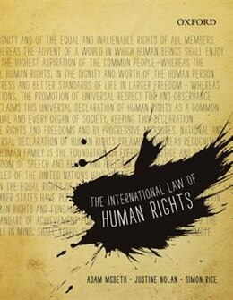 Book The International Law of Human Rights: The International Law of Human Rights by Adam Mcbeth