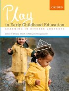 Play In Early Childhood Education: Facilitating Learning in Diverse Contexts