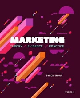 Book Marketing: Theory, Evidence, Practice by Byron Sharp