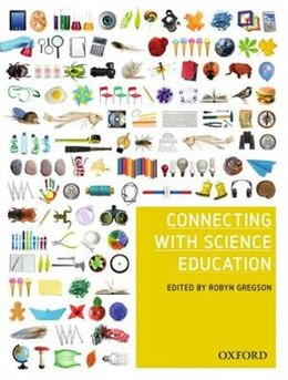 Book Connecting with Science Education by Robyn Gregson