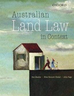 Book Australian Land Law in Context by Ken Mackie