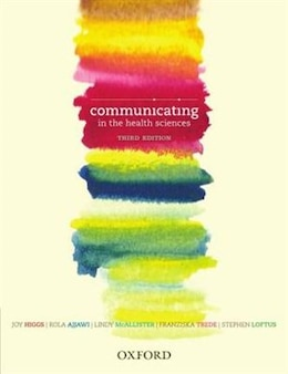 Book Communicating in the Health Sciences by Joy Higgs