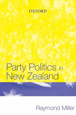 Book Party Politics In New Zealand by Raymond Miller