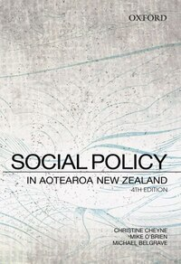 Social Policy in Aotearoa New Zealand: A Critical Introduction