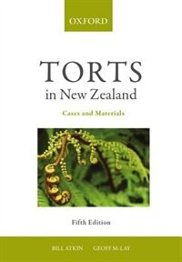 Book Torts in New Zealand: Cases and Materials 5e by Bill Atkin