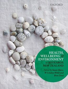 Book Health, Wellbeing and Environment in Aotearoa New Zealand by Susan Shaw