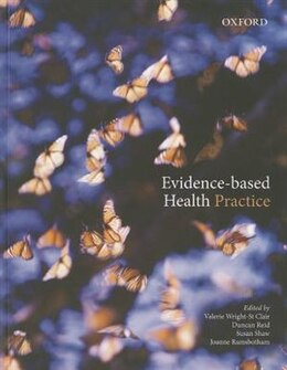 Book Evidence-Based Health Practice by Valerie A. Wright-St Clair