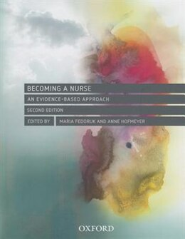 Book Becoming a Nurse: An Evidence-based Approach by Maria Fedoruk