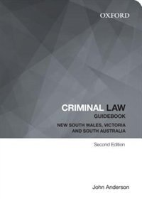 Book Criminal Law Guidebook: New South Wales, Victoria and South Australia by John Anderson