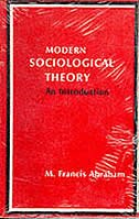 Book Modern Sociological Theory: An Introduction by M. Francis Abraham