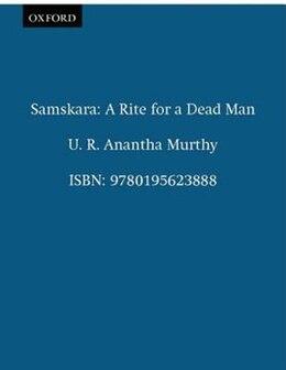 Book Samskara: A Rite for a Dead Man by U. R. Anantha Murthy