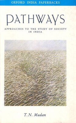 Book Pathways: Approaches to the Study of Society in India by T. N. Madan
