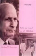 The Life and Times of G.D.Birla