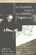 Book The Essential Writings of Netaji Subhas Chandra Bose by Subhas Chandra Bose