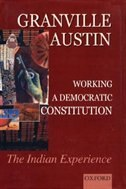 Working a Democratic Constitution: The Indian Experience