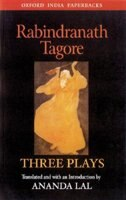 Book Rabindranath Tagore: Three Plays by Rabindranath Tagore