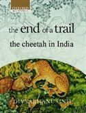 Book The End of a Trail: The Cheetah in India by Divyabhanusinh