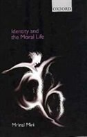 Book Identity and the Moral Life by Mrinal Miri