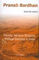 Book Poverty, Agrarian Structure, and Political Economy in India: Selected Essays by Pranab Bardhan
