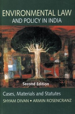 Book Environmental Law and Policy in India by Shyam Divan