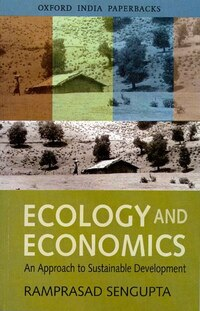 ECOLOGY AND ECONOMICS (OIP): An Approach to Sustainable Development