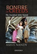 Towards a Politics of Visions: The Essential Ashis Nandy