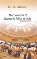 Book Evolution of Economic Policy in India: Selected Essays by P.N. Dhar